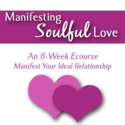 Manifesting Soulful Love